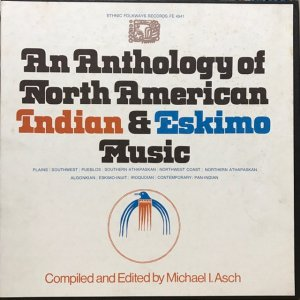 An Anthology of North American Indian & Eskimo Music (2LP BOX)