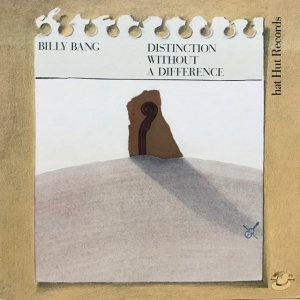 Billy Bang / Distinction Without A Difference (LP)