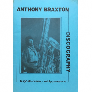 Anthony Braxton Discography (BOOK)