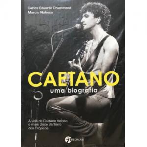 Carlos Eduardo Drummond / Caetano : uma biografia (Book)