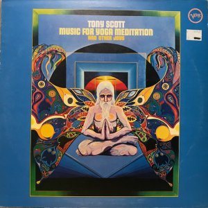 Tony Scott / Music  For Yoga Meditation (LP)