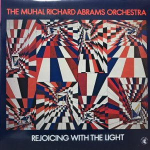 The Muhal Richard Abrams Orchestra / Rejoicing With The Light (LP)