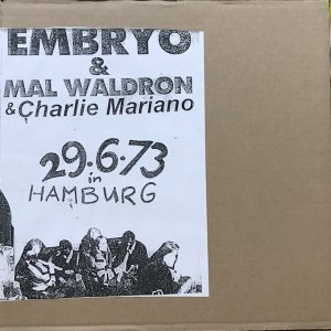 Embryo, Mal Waldron, Charlie Mariano / 29.6.73 In Hamburg (LP)