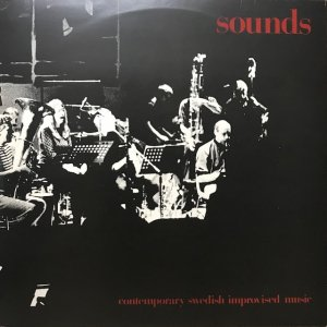V.A. / Sounds : Contemporary Swedish Improvised Music (2LP)