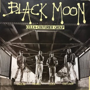 Celea-Couturier Group / Black Moon (LP)