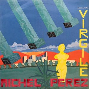 Michel Perez / Virgile (LP)
