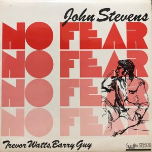 John Stevens / No Fear (LP)