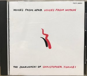 Christopher Yohmei / Voices From Afar Voices From Within (CD)
