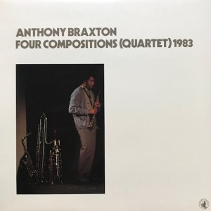 Anthony Braxton / Four Compositions (Quartet) 1983 (LP)