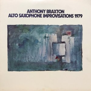Anthony Braxton / Alto Saxophone Improvisations 1979 (2LP)