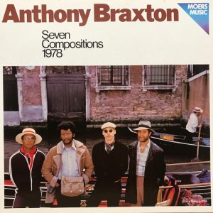 Anthony Braxton / Seven Compositions 1978 (LP)