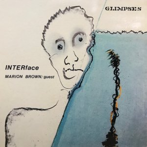 INTERface with Marion Brown / Glimpses (LP)