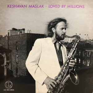 Keshavan Maslak / Loved By Millions (LP)