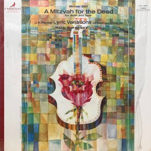 Michael Sahl / A Mitzvah For The Dead For Violin And Tape  (LP)