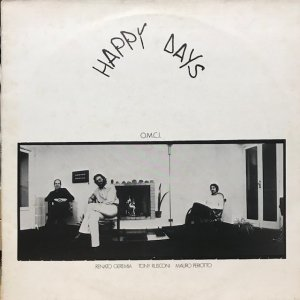 O.M.C.I. / Happy Days (LP)