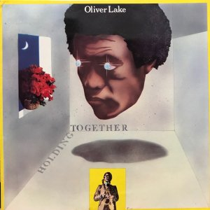 Oliver Lake / Holding Together (LP)