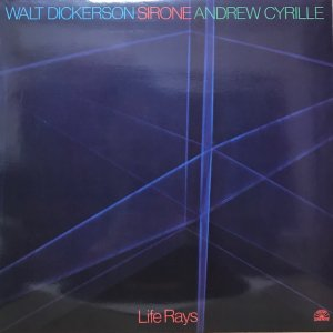 Walt Dickerson, Sirone, Andrew Cyrille / Life Rays (LP)