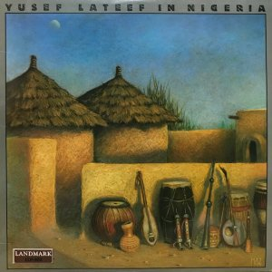 Yusef Lateef / In Nigeria (LP)