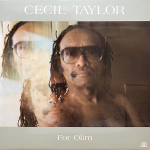 Cecil Taylor / For Olim (LP)