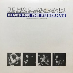The Milcho Leviev Quartet / Blues For The Fisherman (LP)