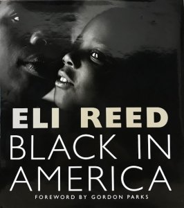 Eli Reed / Black In America (BOOK)
