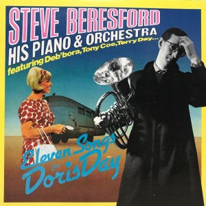 Steve Beresford His Piano & Orchestra / Eleven Songs For Doris Day (10