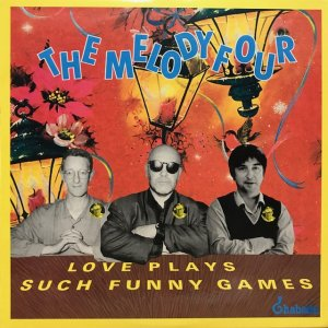 The Melody Four / Love Plays Such Funny Games (10