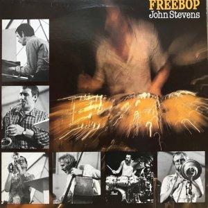 John Stevens / Freebop (LP)