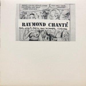 Raymond Chanté / Sexe, Amour, Poésie Dans La Chambre / Chômage (7