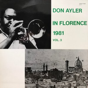 Don Ayler / In Florence 1981 Vol.3 (LP)