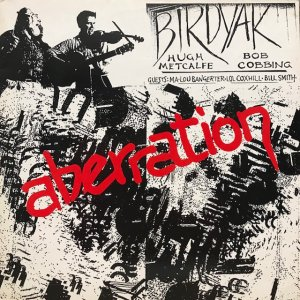 Birdyak / Aberration (LP)