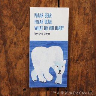 エリック・カール 一筆箋 POLAR BEAR,  POLAR BEAR,  WHAT DO YOU HEAR?