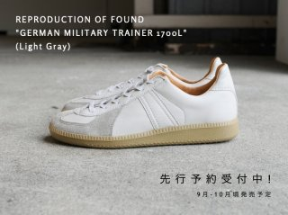 <REPRODUCTION OF FOUND/リプロダクションオブファウンド>GERMAN MILITARY TRAINER 1700L(Light Gray)