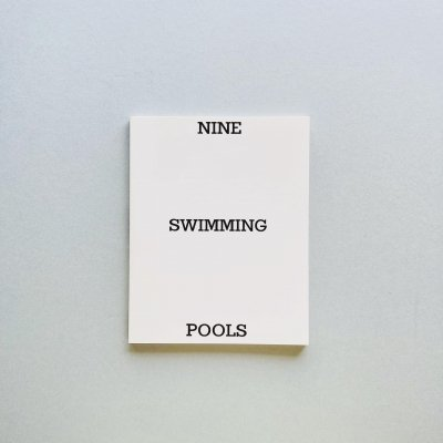 NINE SWIMMING POOLS ホンマタカシ