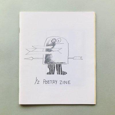 1/2 POETRY ZINE マーク・ゴンザレス(Mark Gonzales)