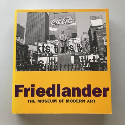 Friedlander the museum of modern art / リー・フリードランダー(Lee Friedlander)