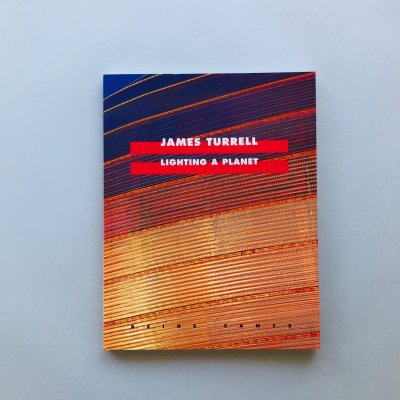 Lighting A Planet  James Turrell<br>ジェームス・タレル