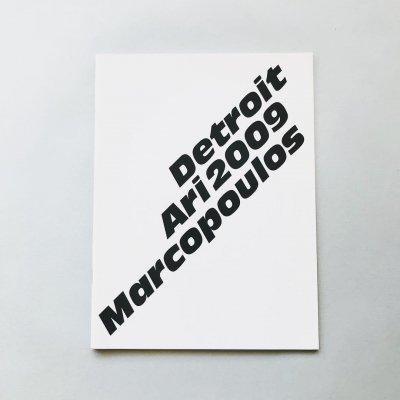Detroit 2009 /<br>アリ・マルコポロス Ari Marcopoulos