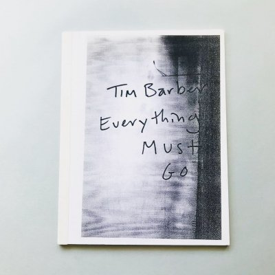 Everything Must Go /<br>ティム・バーバー Tim Barber