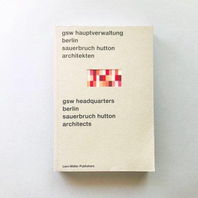 Gsw Hauptverwaltung Berlin<br>Sauerbruch Hutton Architekten