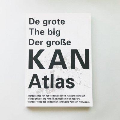 De grote the big der grosse KAN Atlas / Luuk Boelens, Wies Sanders