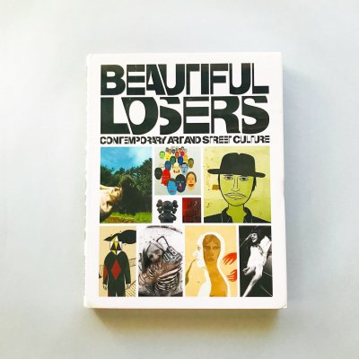 Beautiful Losers Contemporary Art And Street Culture