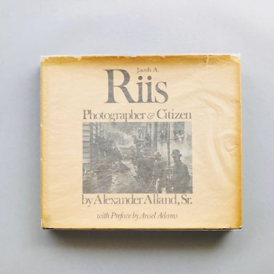 Jacob A. Riis Photographer and Citizen<br>ジェイコブ・リース<br>Jacob August Riis