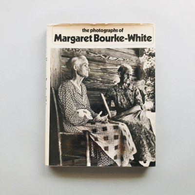 The photographs of Margaret Bourke-White<br>マーガレット・バークホワイト