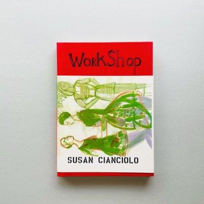 WORKSHOP<br>スーザン・チャンチオロ<br>SUSAN CIANCIOLO