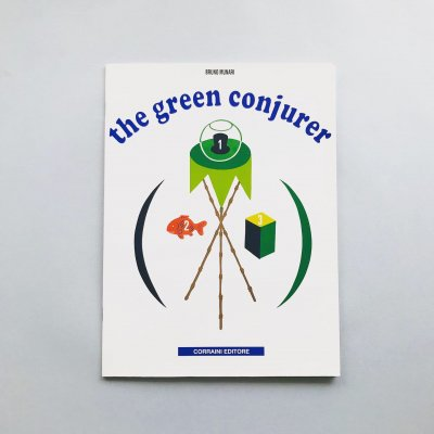 the green conjurer<br>Bruno Munari<br>ブルーノ・ムナーリ
