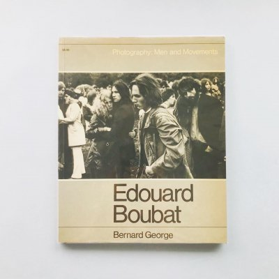 Edouard Boubat Photography: Men and Movements<br>エドゥアール・ブーバ