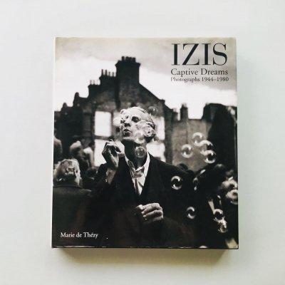 Izis Captive Dreams Photographs<br>1944-1980