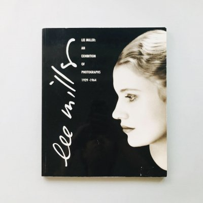 Lee Miller An Exhibition of<br>Photographs 1929-1964<br>リー・ミラー