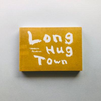 <新品未開封>Long Hug Town<br>水島 貴大<br>Takahiro Mizushima